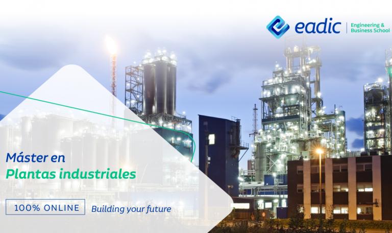 Máster en Diseño y Construcción de instalaciones y plantas industriales