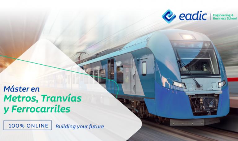 Máster en Construcción, mantenimiento y Explotación de Metros, Tranvías y Ferrocarriles Urbanos